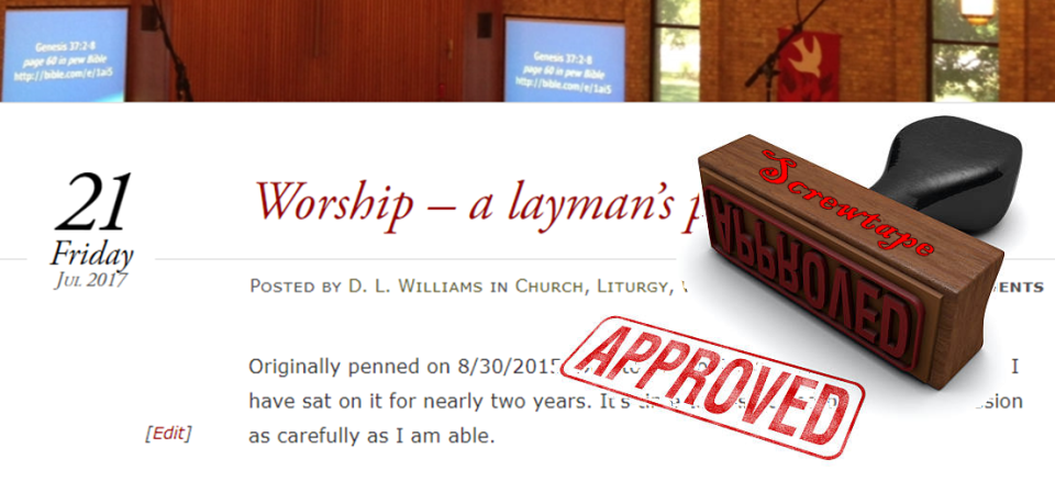 An image of my post on worship with Screwtape's stamp of approval